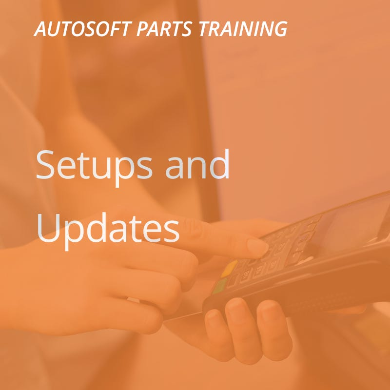 Autosoft Training: Setups and Updates