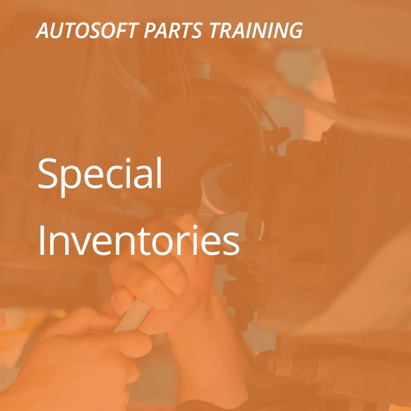 Autosoft Training: Special Inventories