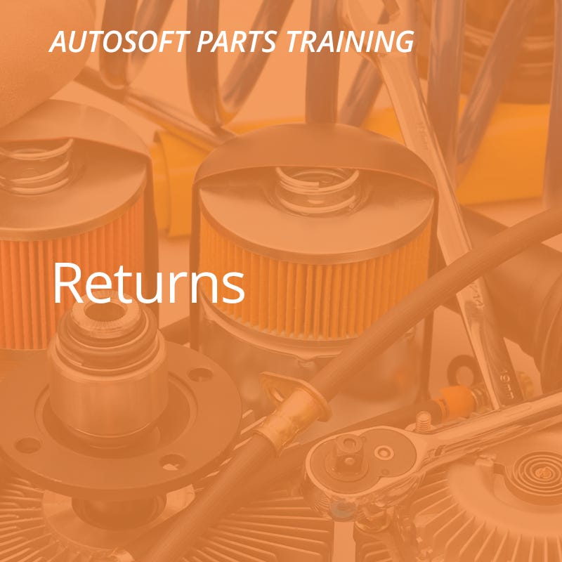 Autosoft Training: Returns