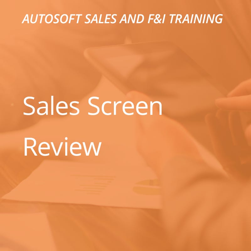 Autosoft Training: Sales Screen Review