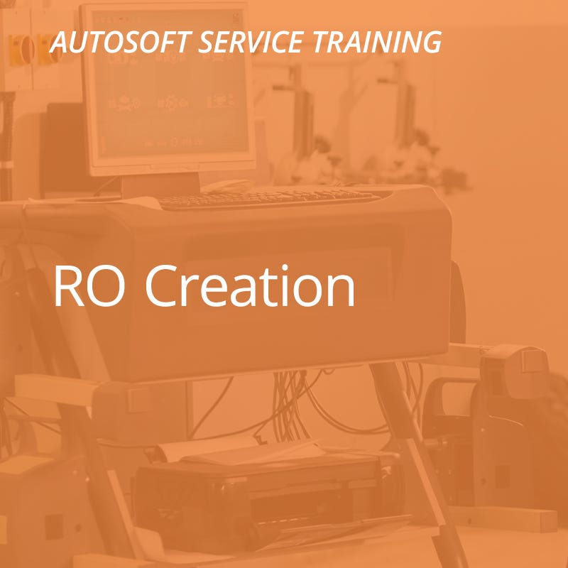 Autosoft Training: RO Creation