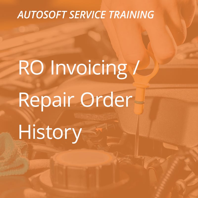 Autosoft Training: RO Invoicing